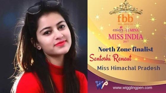 "Santoshi Ranaut Miss Himachal Pradesh North Zone Finalist for""Miss India 2017″"
