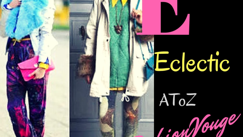 Eclectic fashion