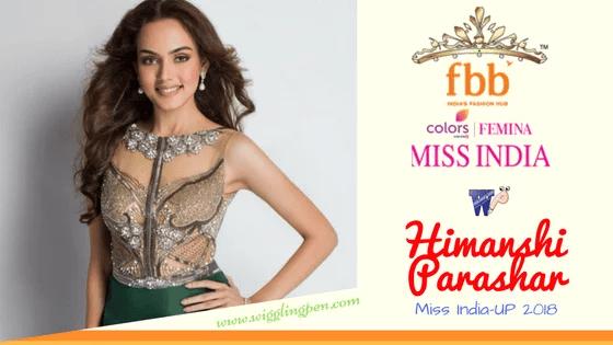 Himanshi Parashar presenting Uttar Pradesh in fbb Miss India 2018