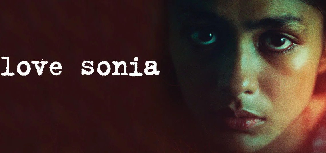 Love Sonia- Story to be watched