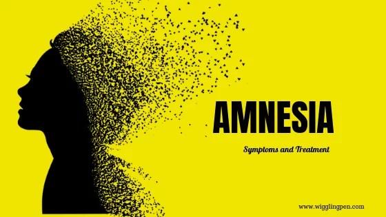 Amnesia, Symptoms, and treatment