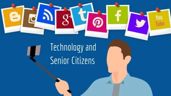 Digital Technology and Senior Citizens