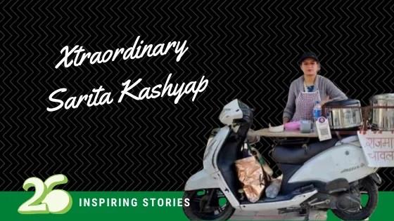 Xtraordinary Woman- Sarita Kashyap