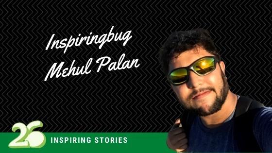 Inspiringbug – Mehul Palan