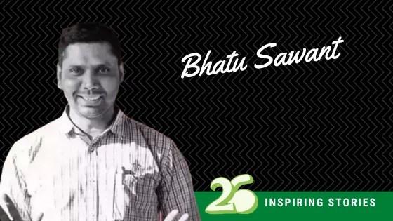 Bhatu Sawant – Spreading education with Signal Shala