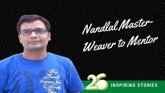 Nandlal Master- Weaver to Mentor