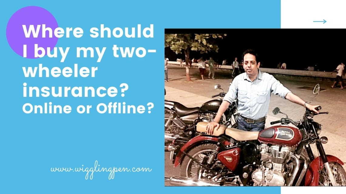 Where should I buy my two-wheeler insurance? Online or Offline?