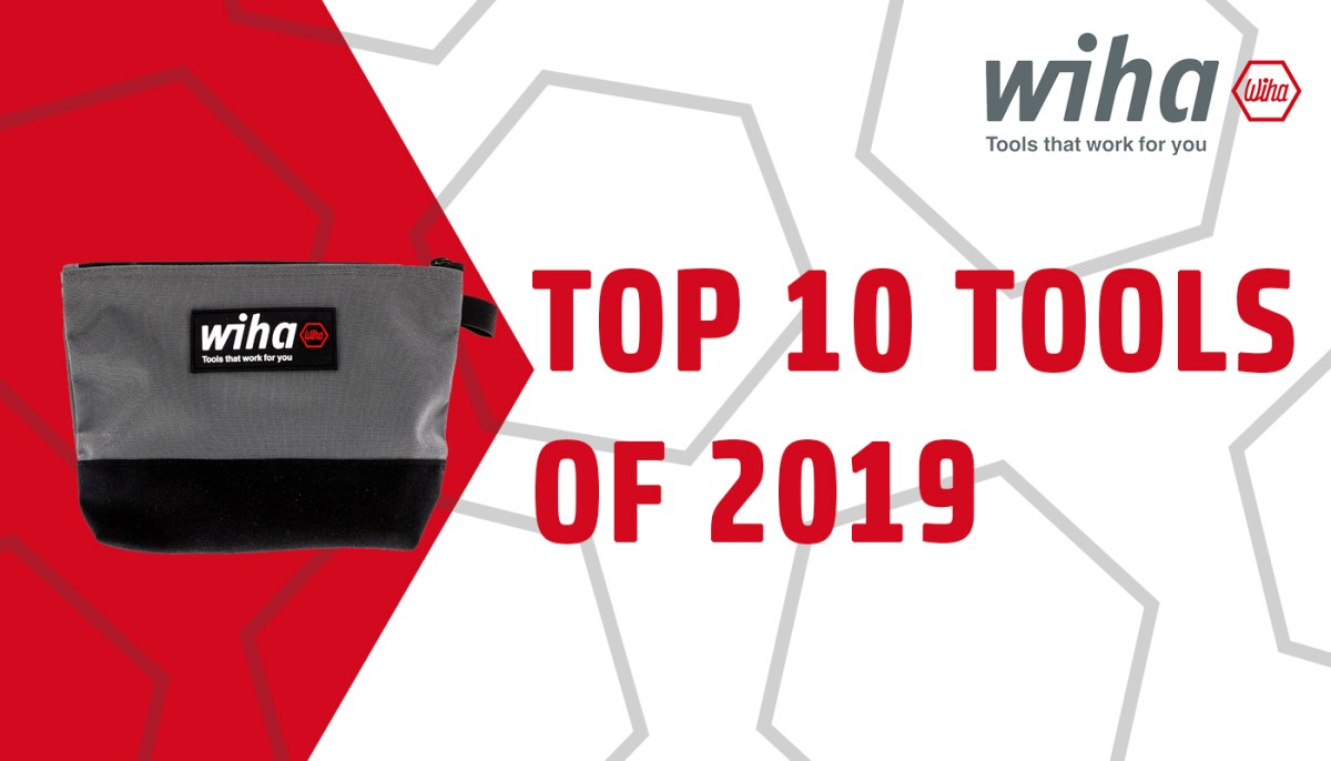 Top Tools of 2019 from Wiha Tools
