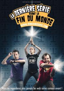derniere-serie-affiche1 La Dernière Série avant la Fin du Monde