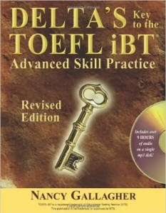 Delta's Key to the TOEFL iBT- Advanced Skill Practice
