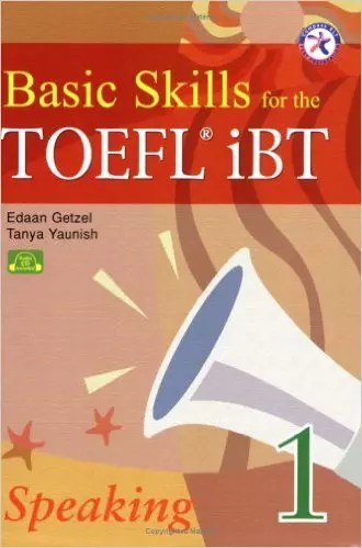 Basic Skills for the TOEFL iBT 1, Speaking Book