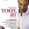 Cracking the TOEFL IBT with Audio CD, 2009 Edition