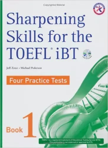 Sharpening Skills for the TOEFL iBT, Four Practice Tests