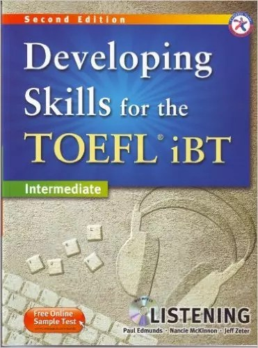 Developing Skills for the TOEFL iBT, 2nd Edition Intermediate Listening - Wikitoefl.Net