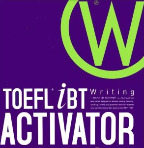 TOEFL iBT Activator Writing Advanced - WikiToefl.Net