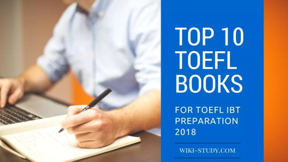 Top 10 TOEFL Books List for TOEFL iBT Preparation 2018 - Wiki TOEFL IBT