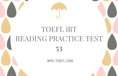 wiki toefl reading 53
