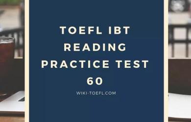 Toefl ibt reading practice test 60