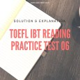 TOEFL IBT Reading Practice Test 06 Solution & Explanation