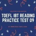 TOEFL IBT Reading Practice Test 09 Solution & Explanation