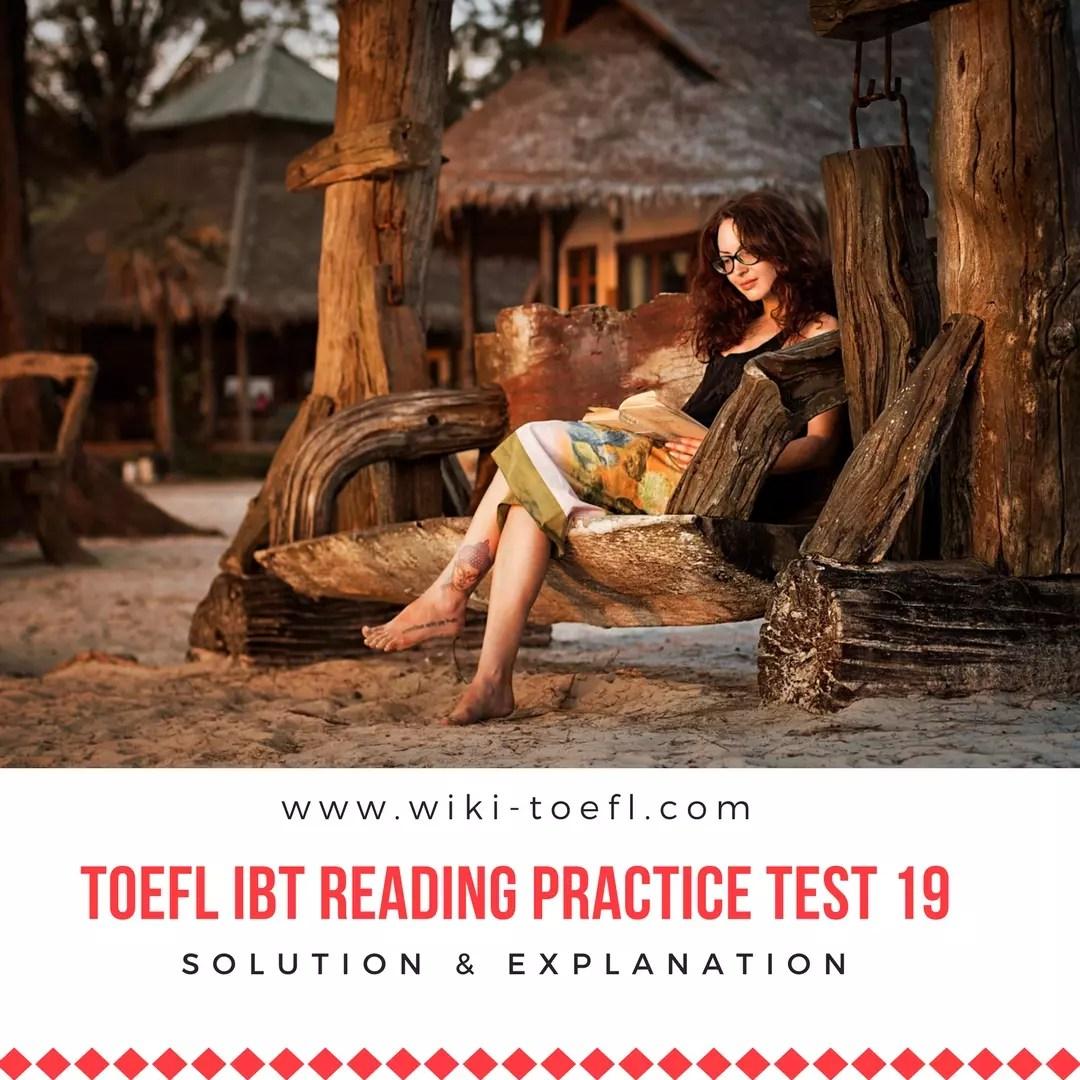TOEFL IBT Reading Practice Test 19 Solution & Explanation