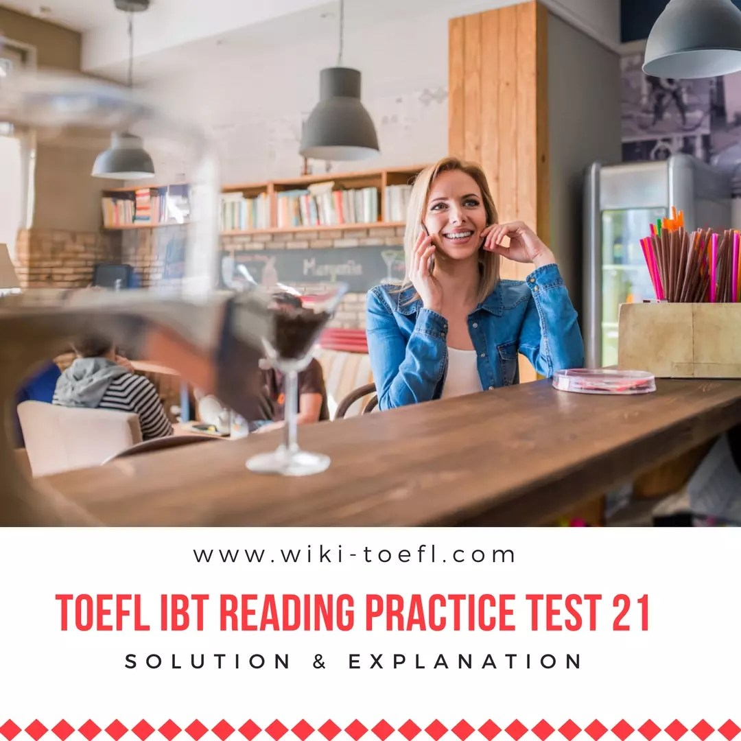 TOEFL IBT Reading Practice Test 21 Solution & Explanation