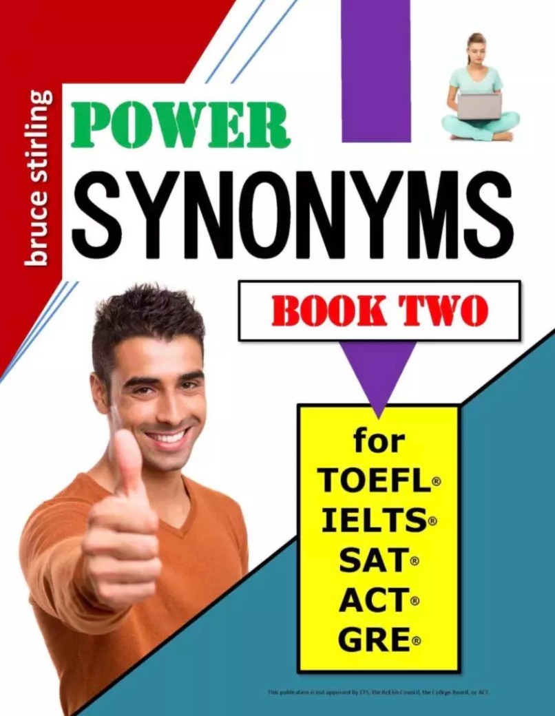 Power Synonyms - Book Two - for TOEFL, IELTS, SAT, ACT, GRE