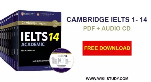 CAMBRIDGE IELTS 1 - 14 SERIES