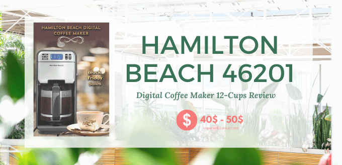 Hamilton Beach 46201 Digital Coffee Maker 12-Cups Review