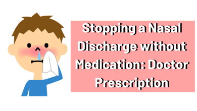 Photo of Stopping a Nasal Discharge without Medication: Doctor Prescription