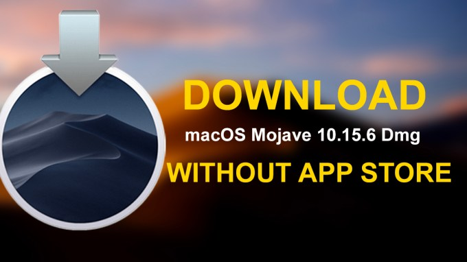 Download Macos Mojave 10 14 6 Dmg File Without App Store