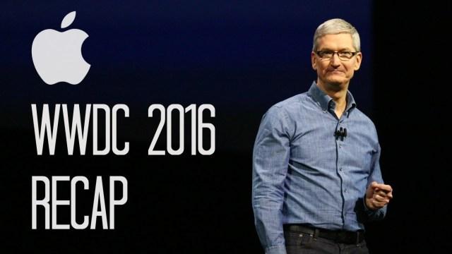 Apple's WWDC 2016 Keynote Recap