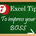 7 Excel Tips That Will Impress Your Boss