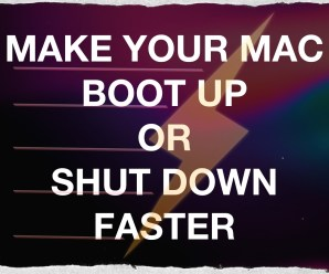 How To Speed Up Mac Start Up And Shut Down