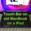 How to use the Touch Bar with an iPad and an older Mac