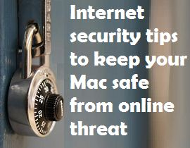 Best Tips To Keep Your Mac Safe And Secure