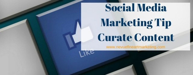 Social-Media-Marketing-Tip-Curate-Content