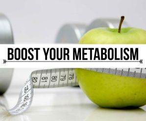 12 Surprising Ways To Boost Your Metabolism Of Your Body