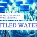 5 Scary reasons people need to avoid drinking bottled water