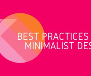 8 Best Practices for Minimalist Design