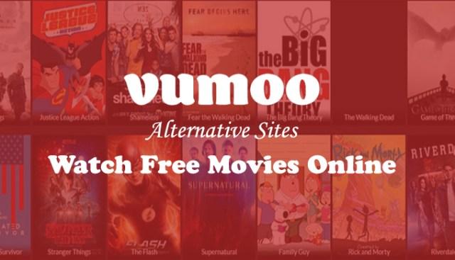 Vumoo alternative sites to watch free movies online