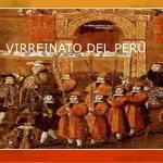 HISTORIA DEL PERÚ VIRREYNAL