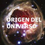 El Origen de Universo