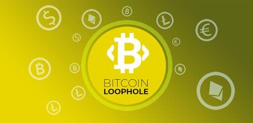 Bitcoin loophole là gì? Có phải là chiêu trò lừa đảo?