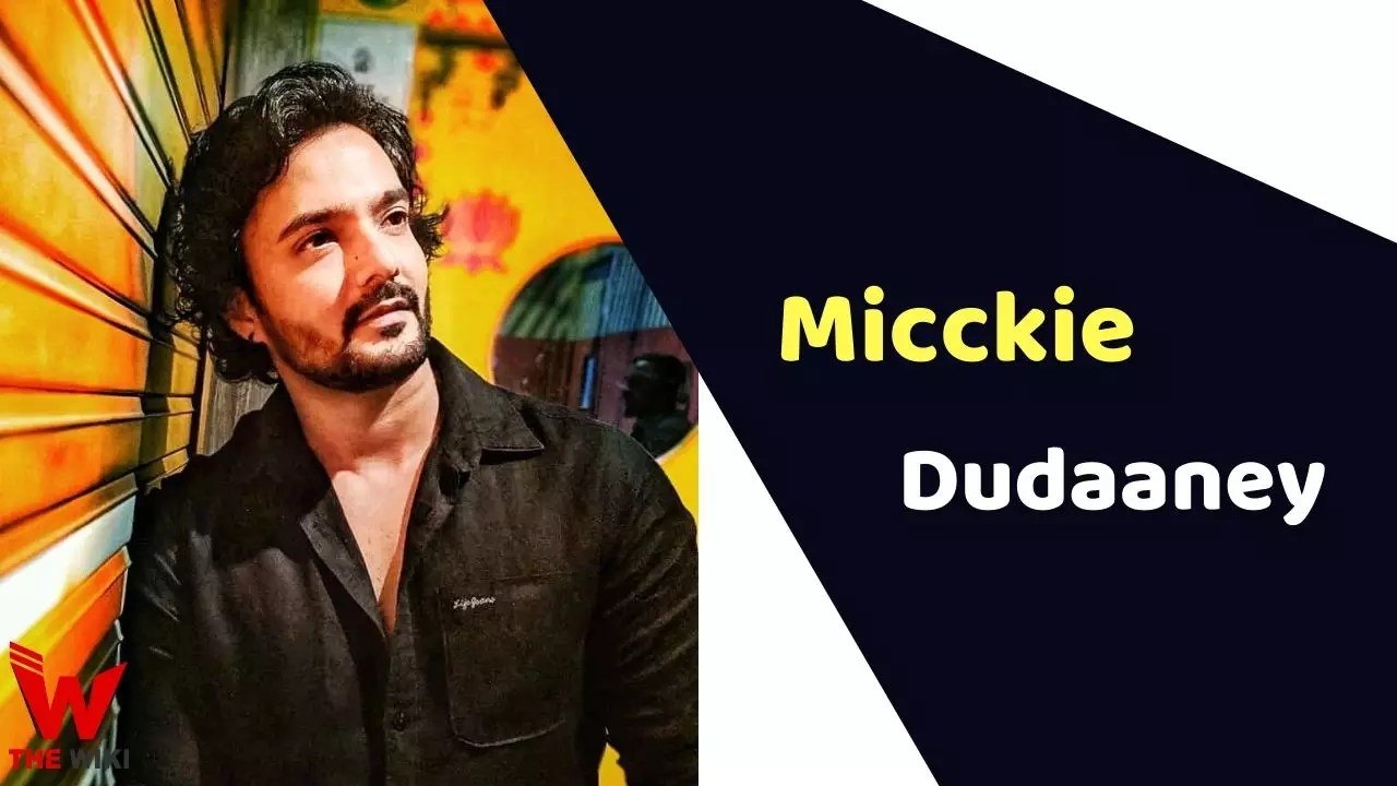 Micckie Dudaaney (Actor)