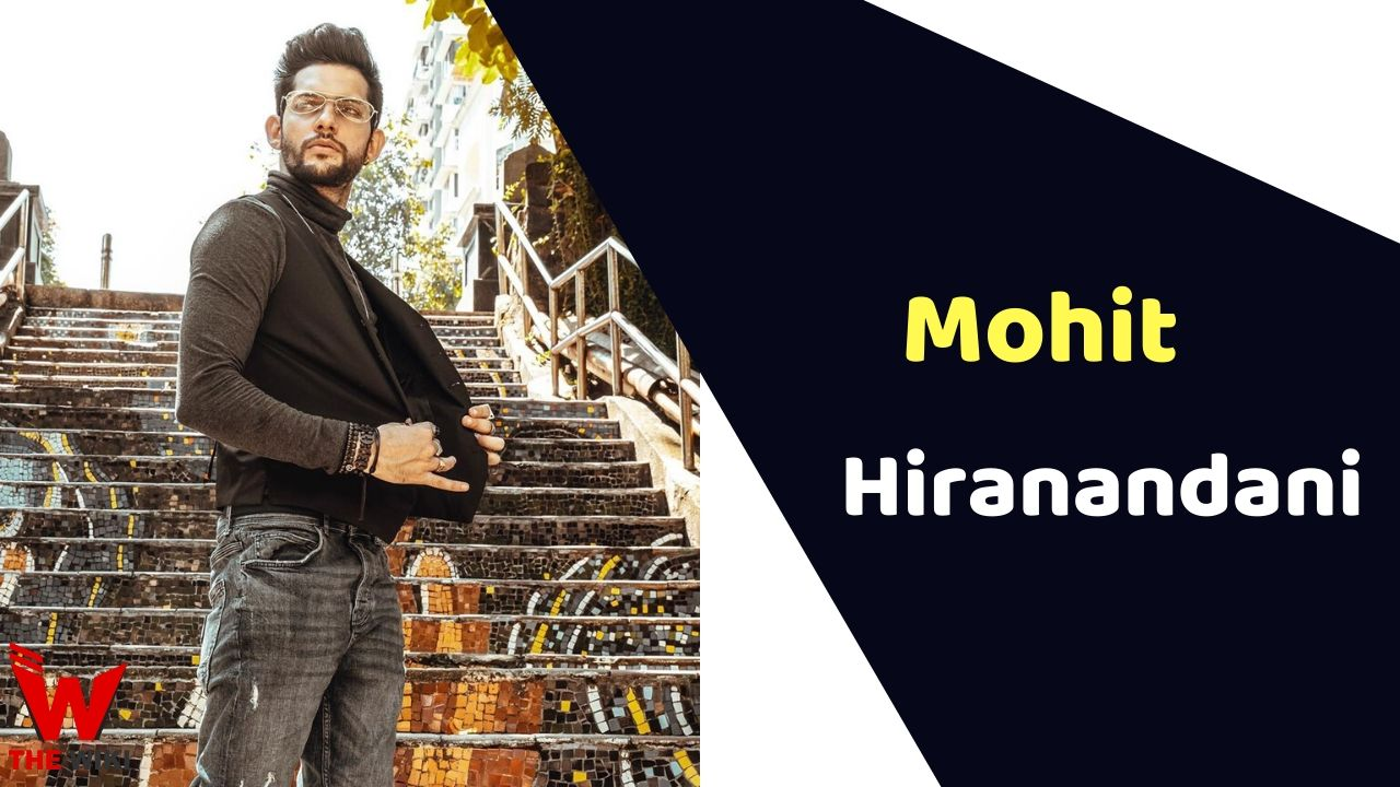 Mohit Hiranandani (Actor)
