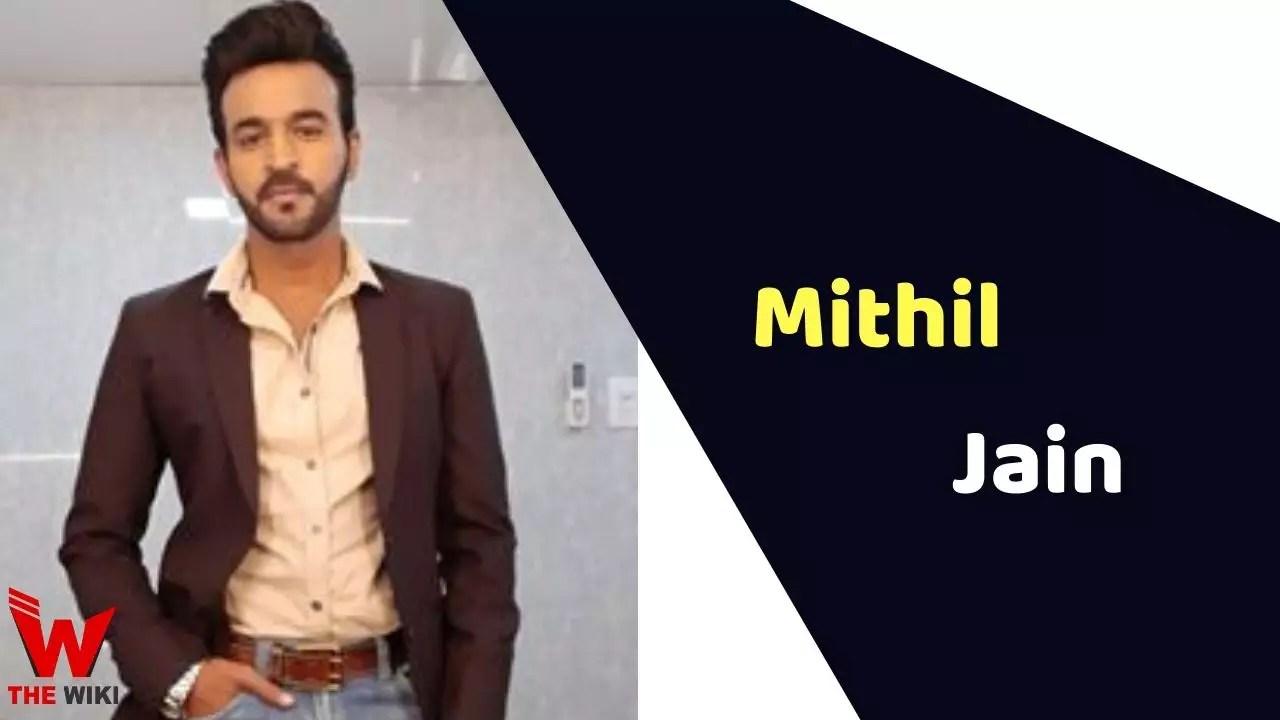 Mithil Jain (Actor)