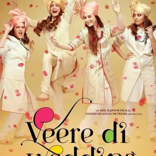 Veere Di Wedding (2018)