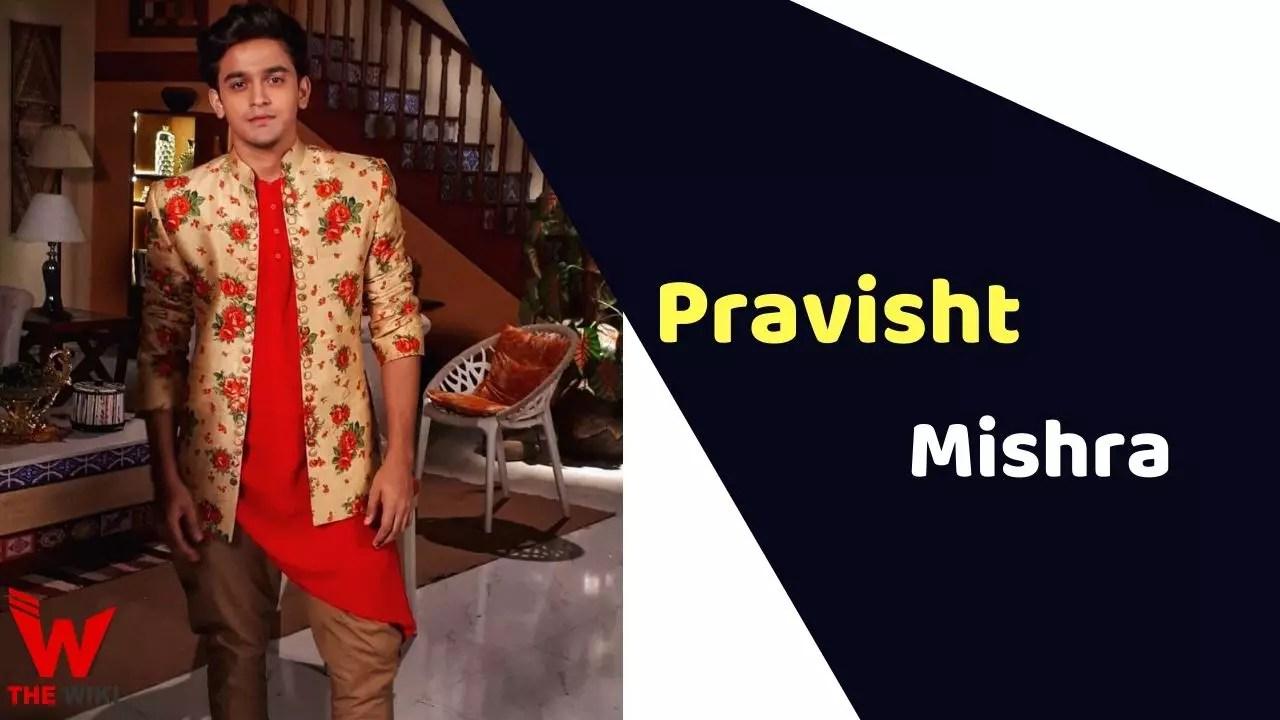 Pravisht Mishra (Actor)