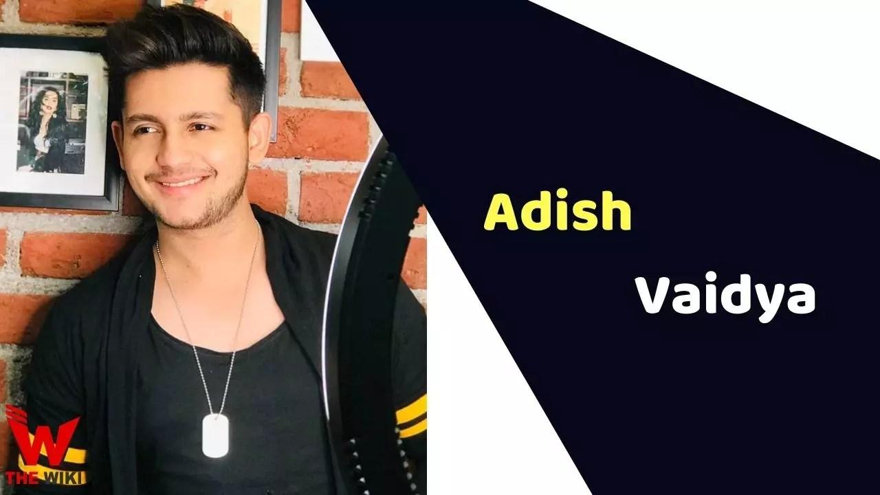 Adish Vaidya (Actor)